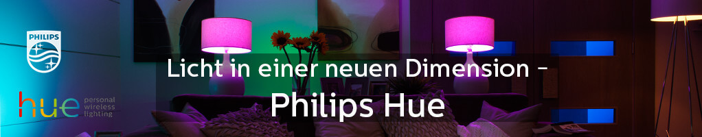 Philips Hue - Licht in einer neuen Dimension